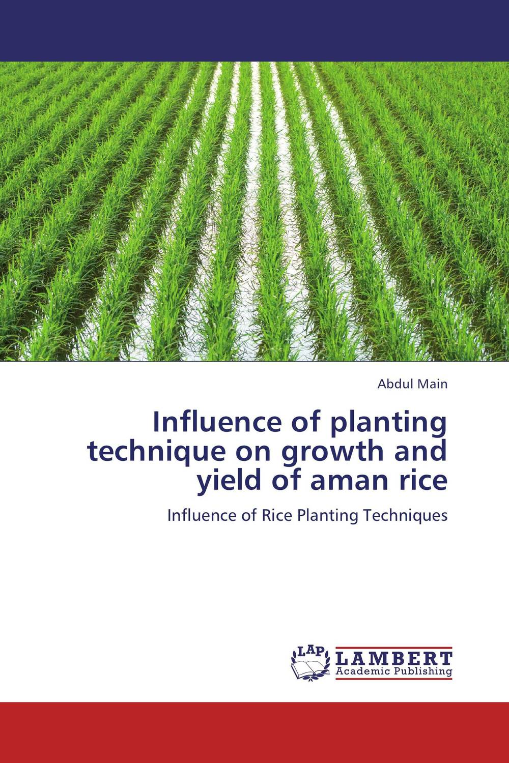 Zakazat.ru Influence of planting technique on growth and yield of aman rice