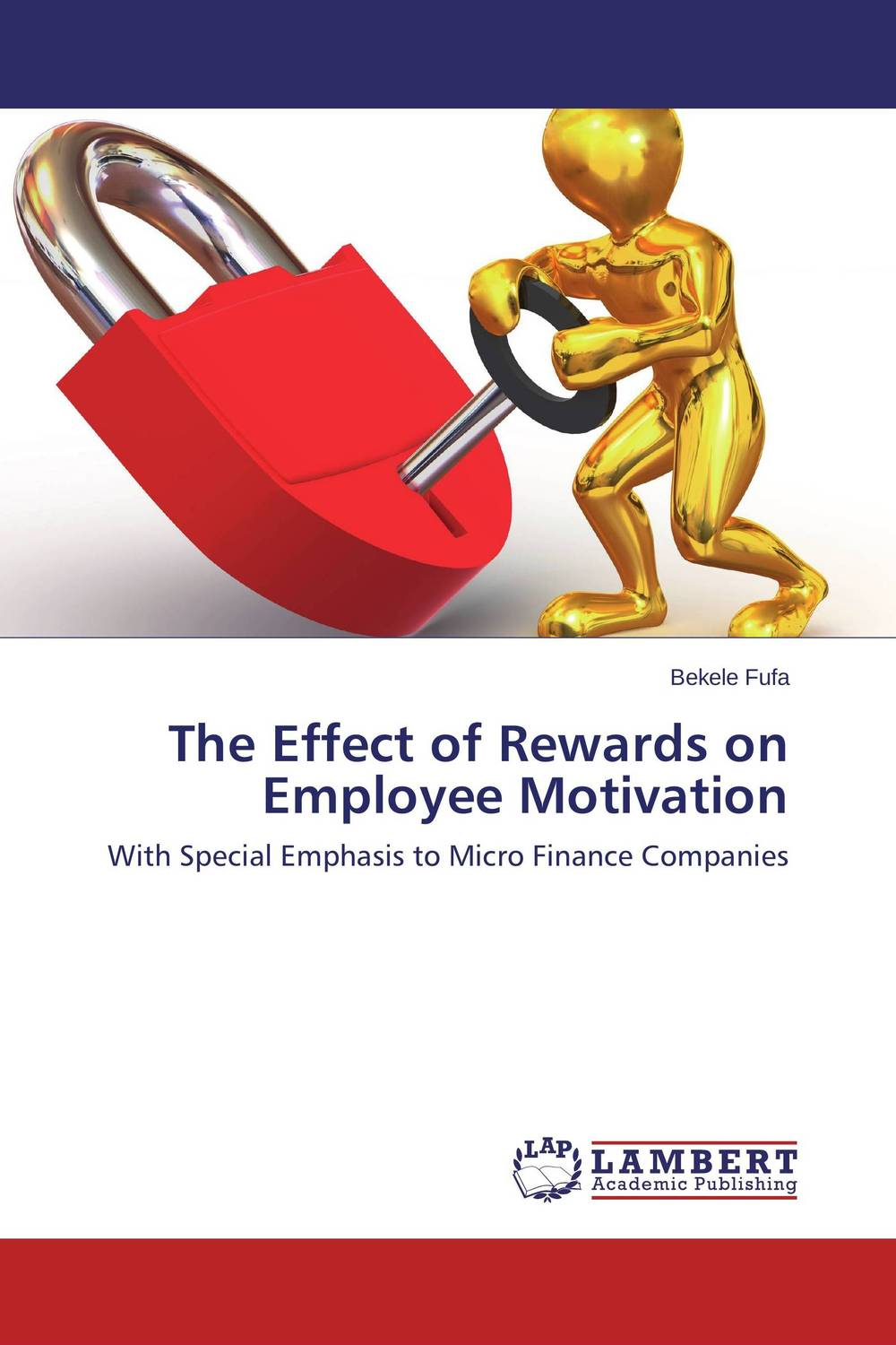 The Effect of Rewards on Employee Motivation rewards the tool of enhancing employee s performance