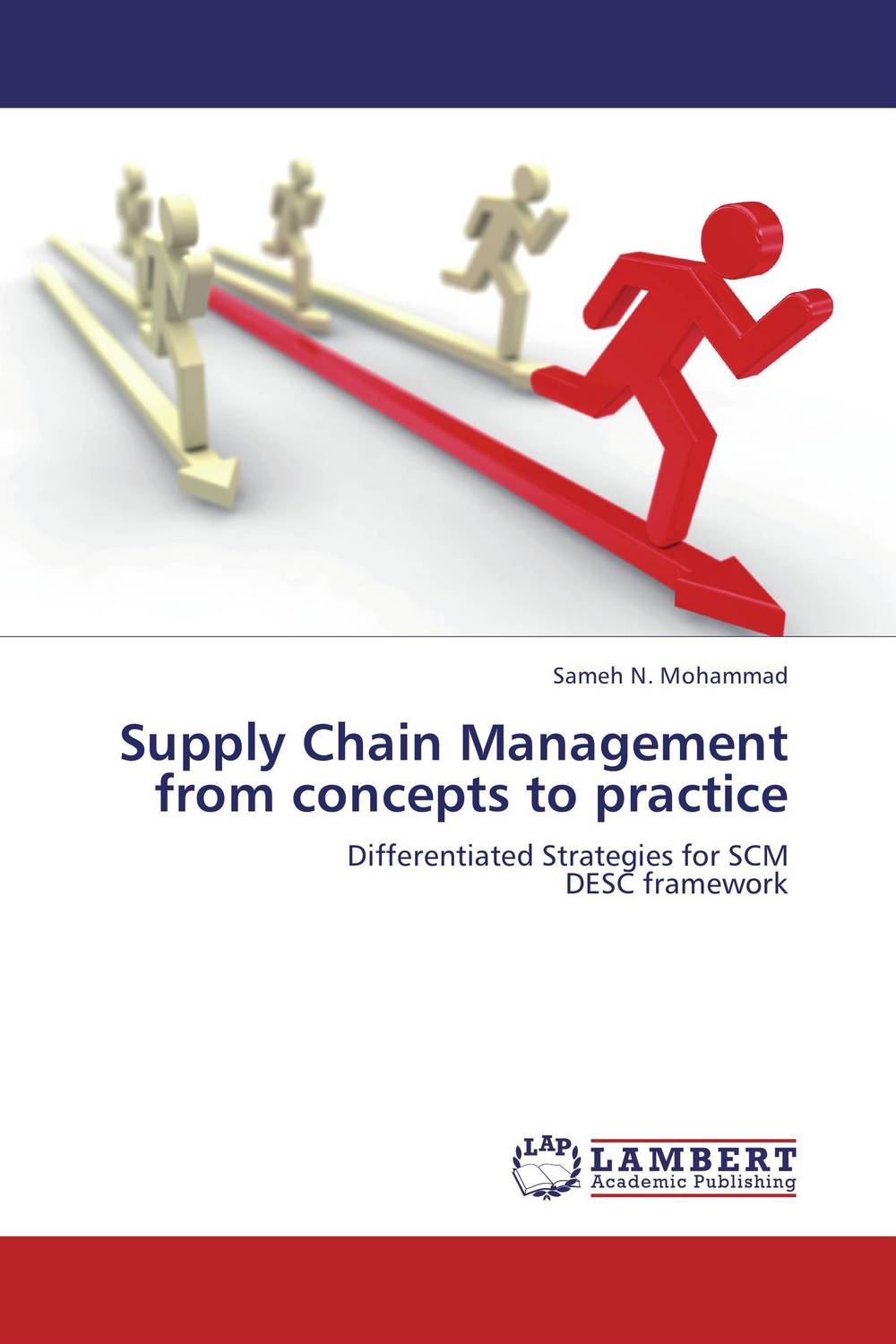 Supply Chain Management  from concepts to practice the organizational role of the supply chain manager