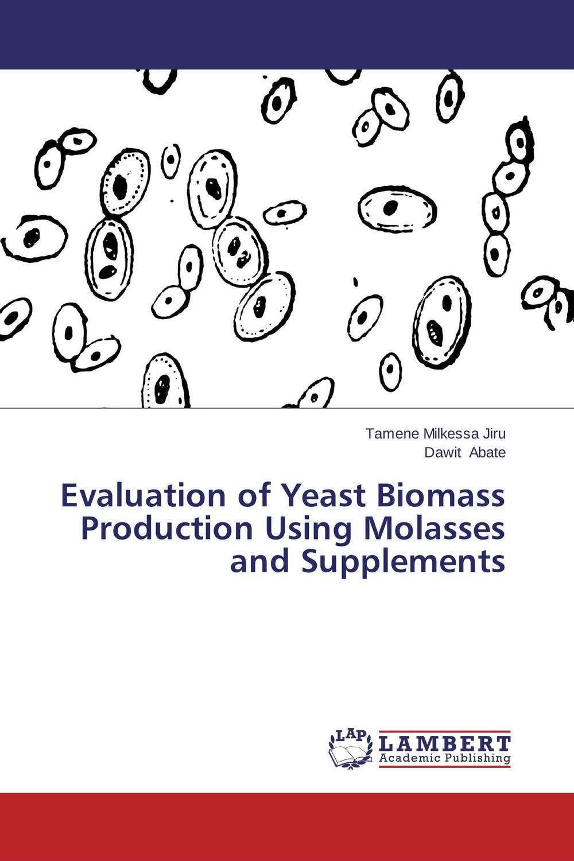 Evaluation of Yeast Biomass Production Using Molasses and Supplements sadat khattab usama abdul raouf and tsutomu kodaki bio ethanol for future from woody biomass