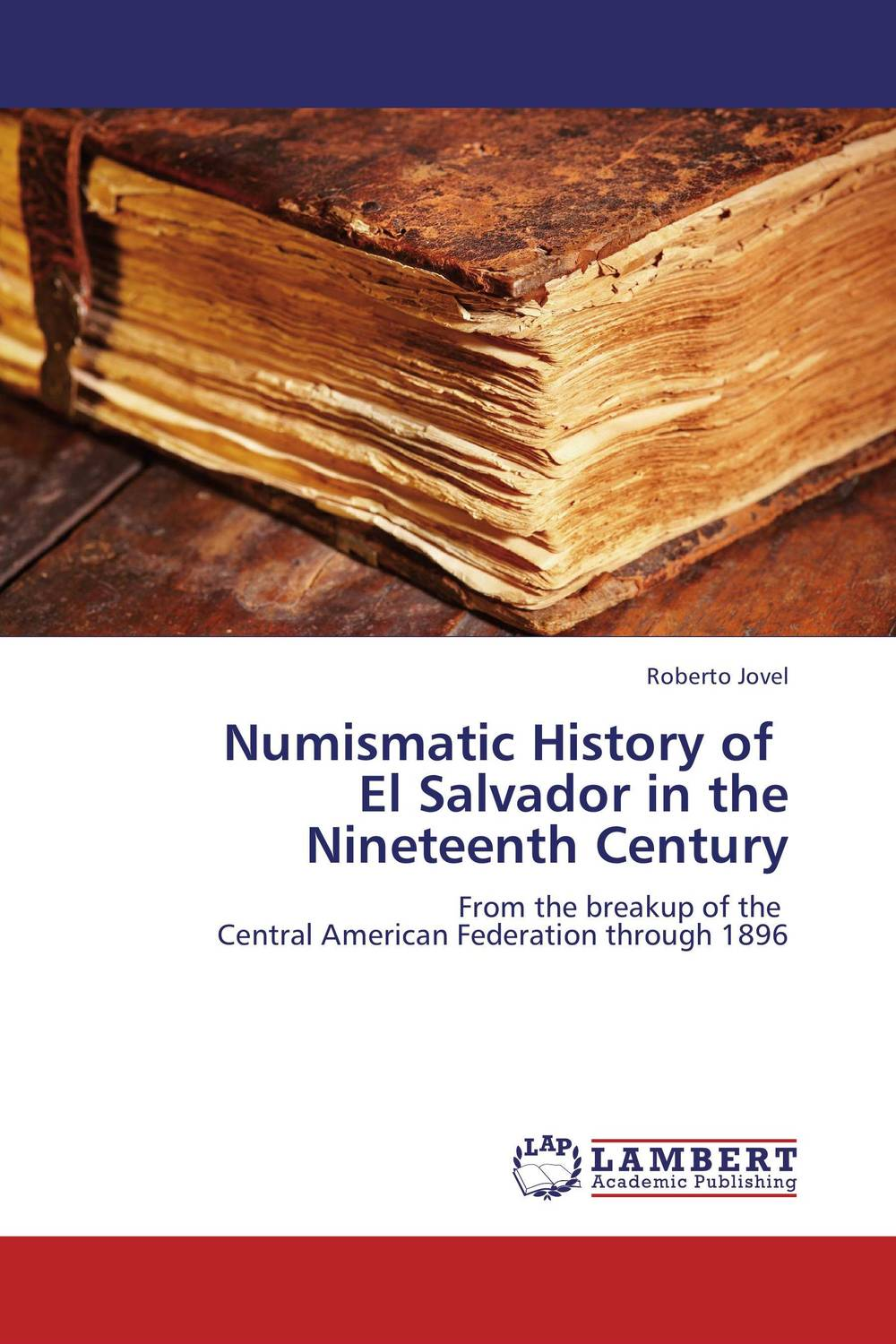 Numismatic History of El Salvador in the Nineteenth Century new england textiles in the nineteenth century – profits