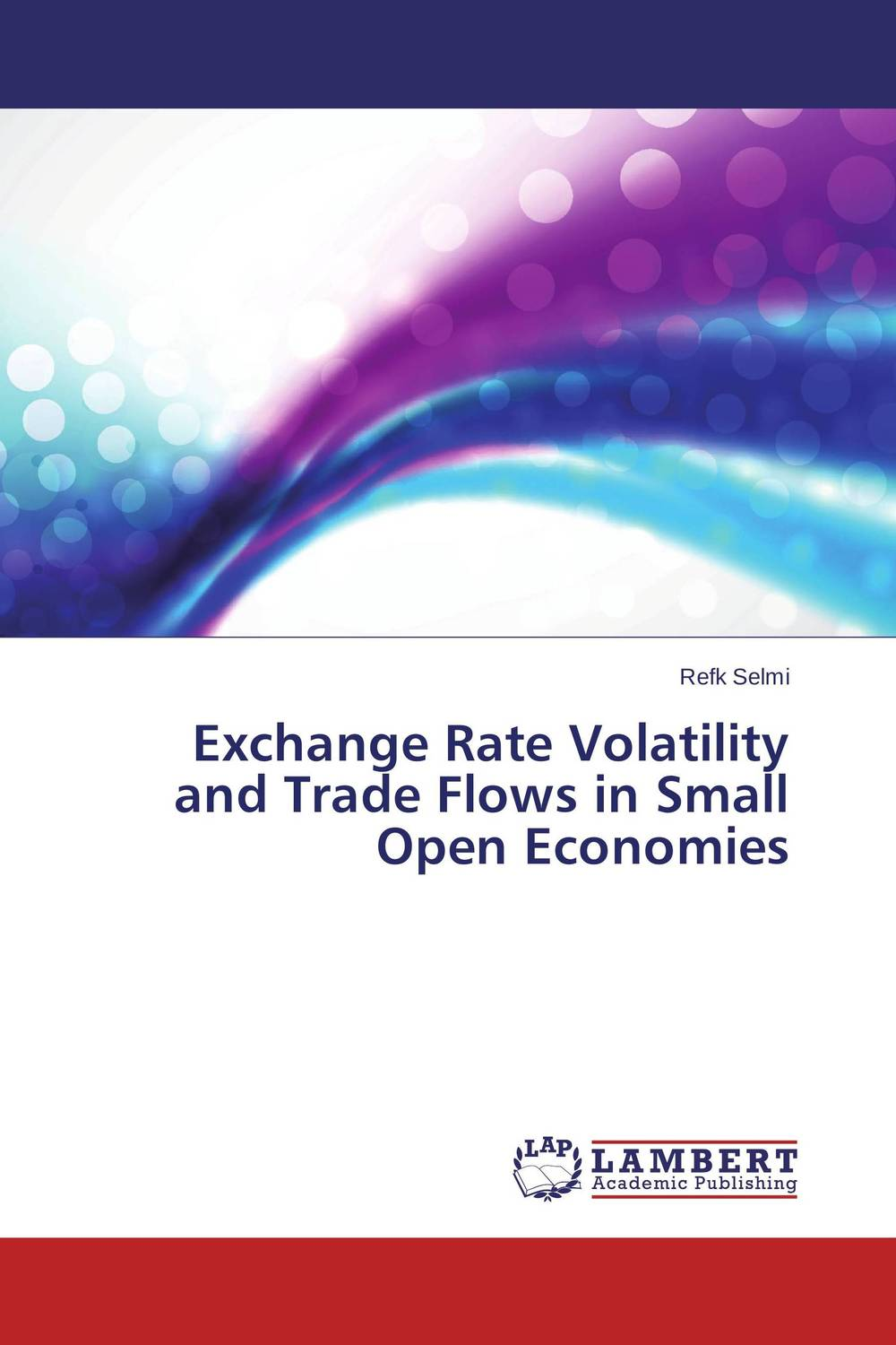 Exchange Rate Volatility and Trade Flows in Small Open Economies nkobe kenyoru dividend policy and share price volatility