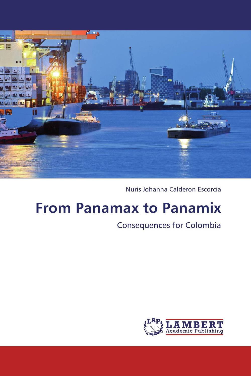 From Panamax to Panamix from panamax to panamix