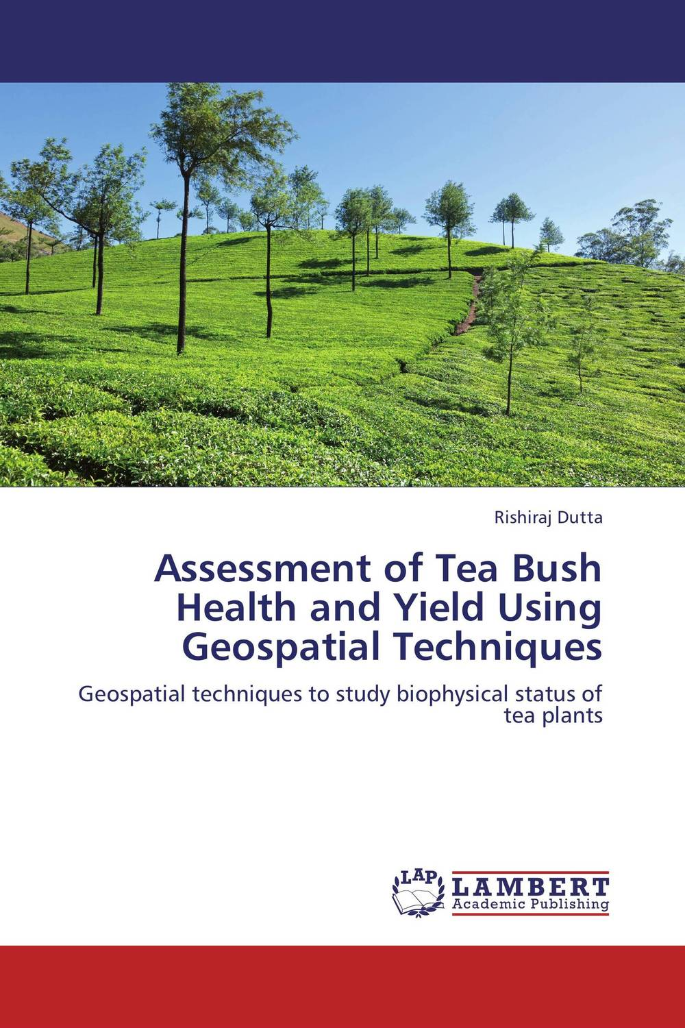 Assessment of Tea Bush Health and Yield Using Geospatial Techniques land degradation assessment using geospatial technique