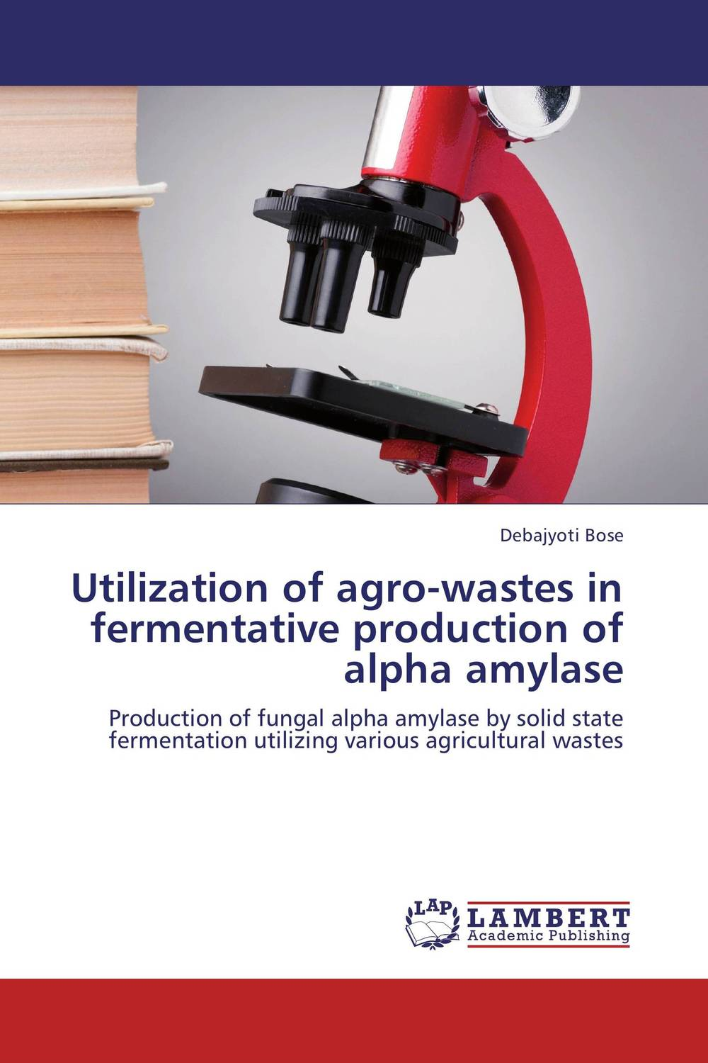 Utilization of agro-wastes in fermentative production of alpha amylase utilization of palm oil mill wastes