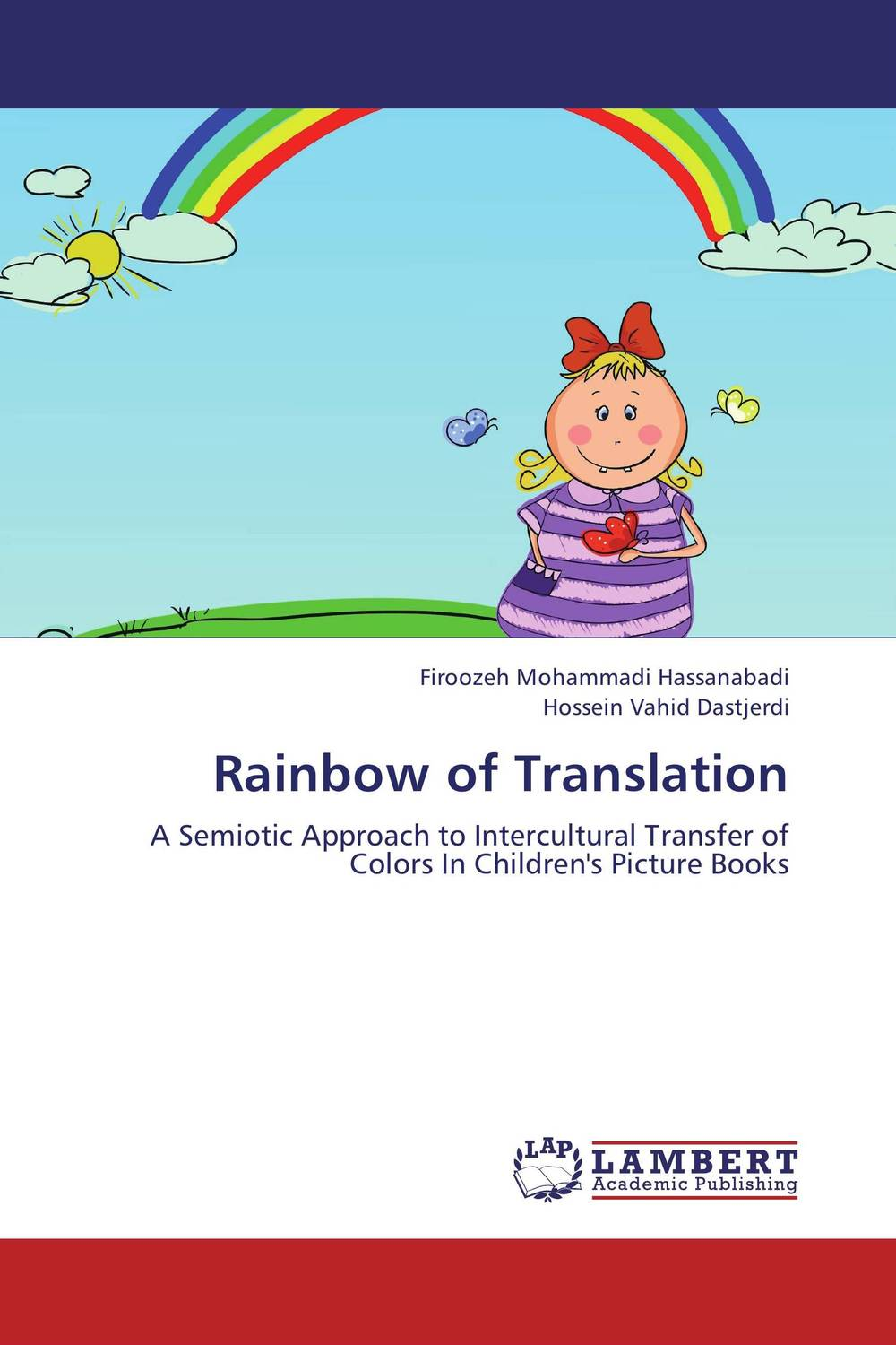 Rainbow of Translation ayman nazzal translation as a hyponym of an intercultural communication encounter
