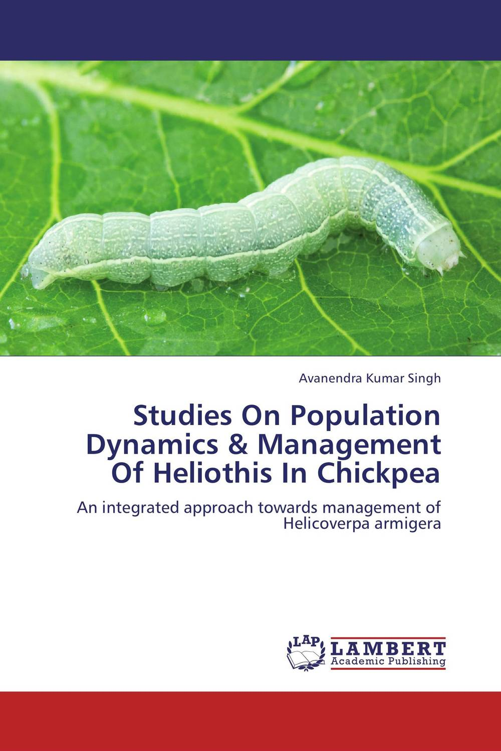 Studies On Population Dynamics & Management Of Heliothis In Chickpea ganesh deshmukh sudarshan latake and avinash satpute role of trichoderma viride in chickpea wilt