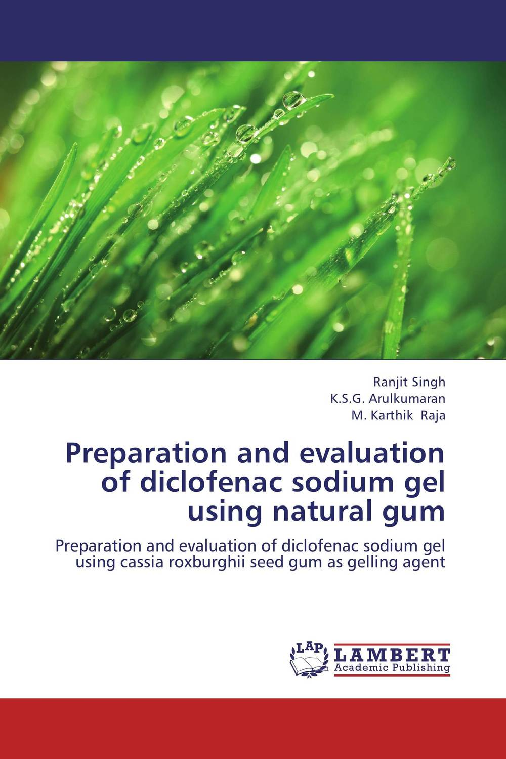 Preparation and evaluation of diclofenac sodium gel using natural gum design and evaluation of microemulsion gel system of nadifloxacin