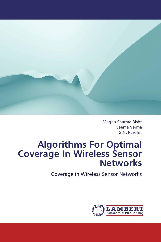 Algorithms For Optimal Coverage In Wireless Sensor Networks network algorithms