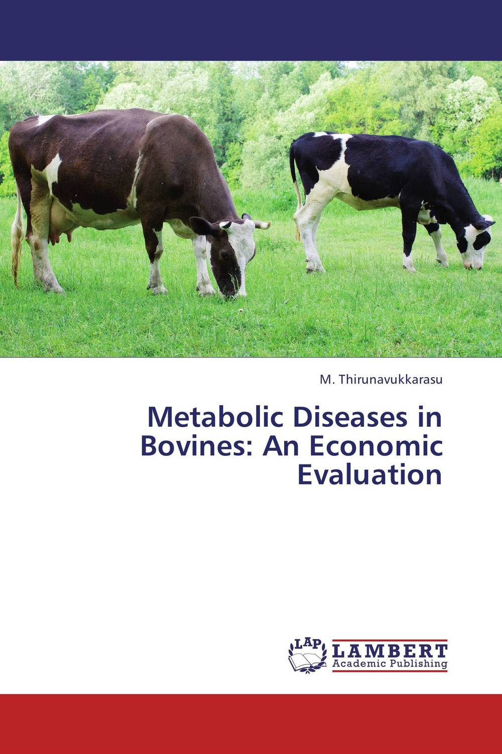 Metabolic Diseases in Bovines: An Economic Evaluation transition period in cows nutrition metabolism and metabolic disease