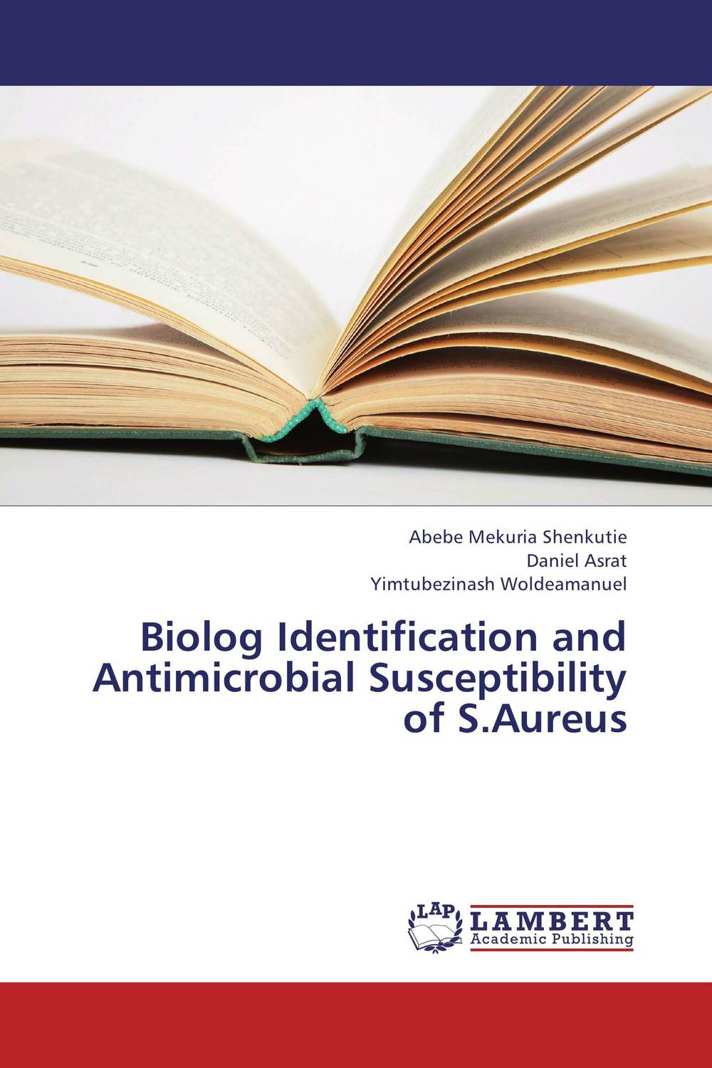 Biolog Identification and Antimicrobial Susceptibility of S.Aureus nidhi gondaliya and sweta patel methicilin resistance staphylococcus aureus skin
