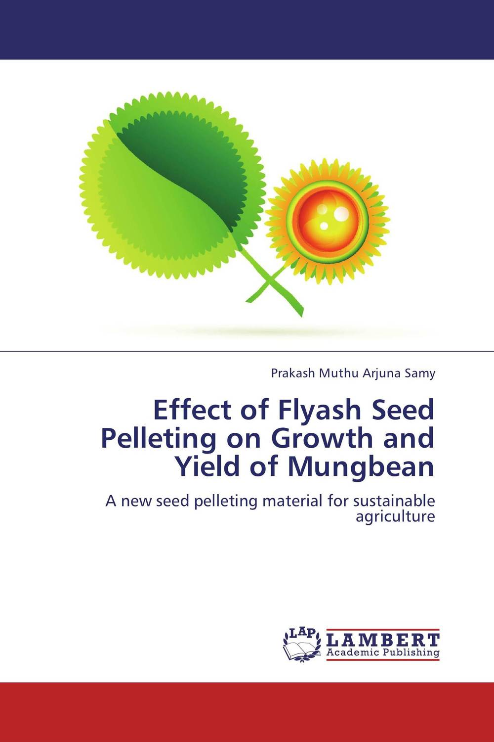 Effect of Flyash Seed Pelleting on Growth and Yield of Mungbean surfactants effect on hardness of dental stone and investment material