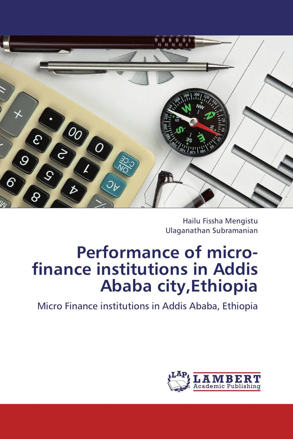 Performance of micro-finance institutions in Addis Ababa city,Ethiopia