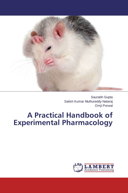A Practical Handbook of Experimental Pharmacology handbook of international economics 3