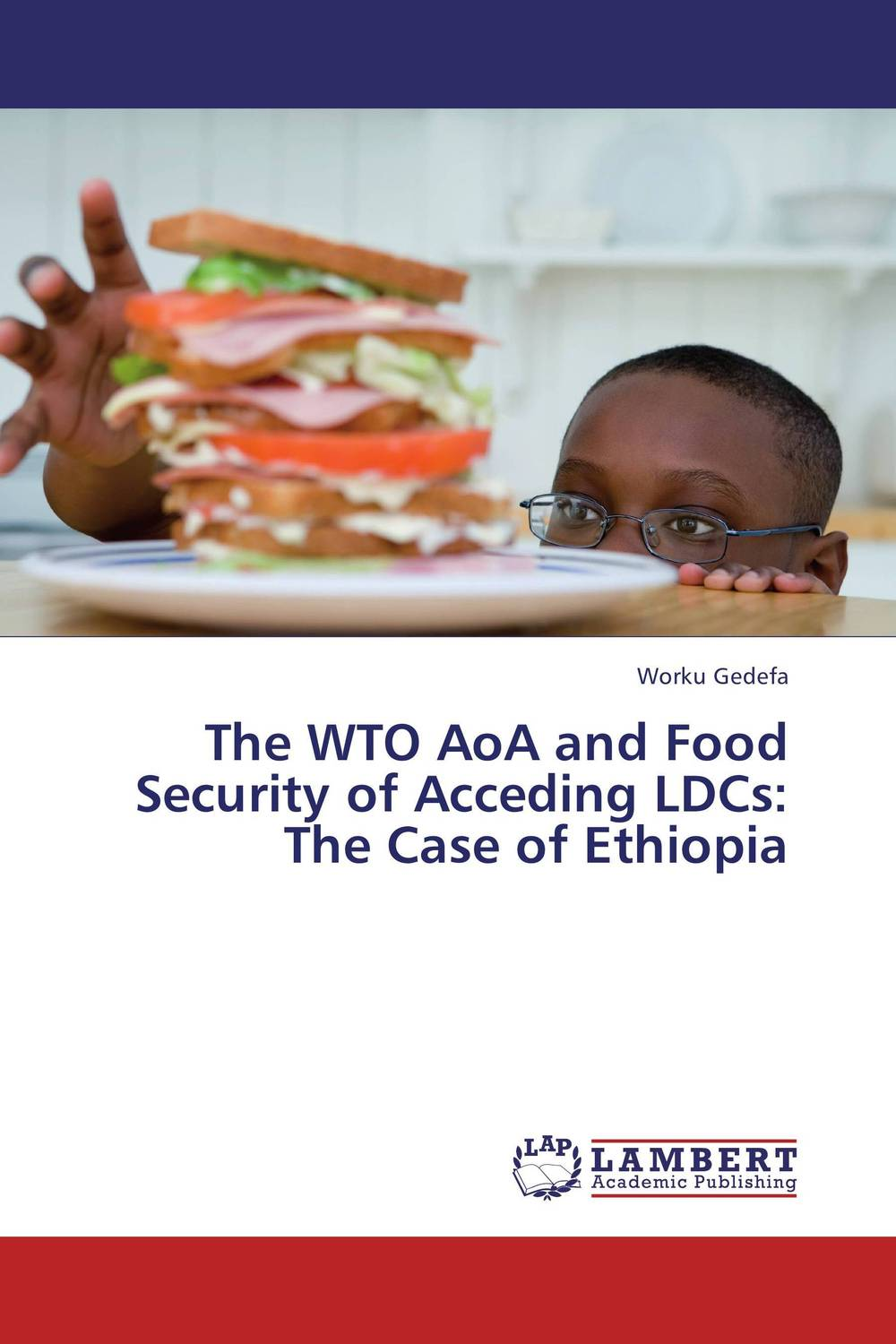 The WTO AoA and Food Security of Acceding LDCs: The Case of Ethiopia wto accession and the constitutional autonomy of regions in ethiopia