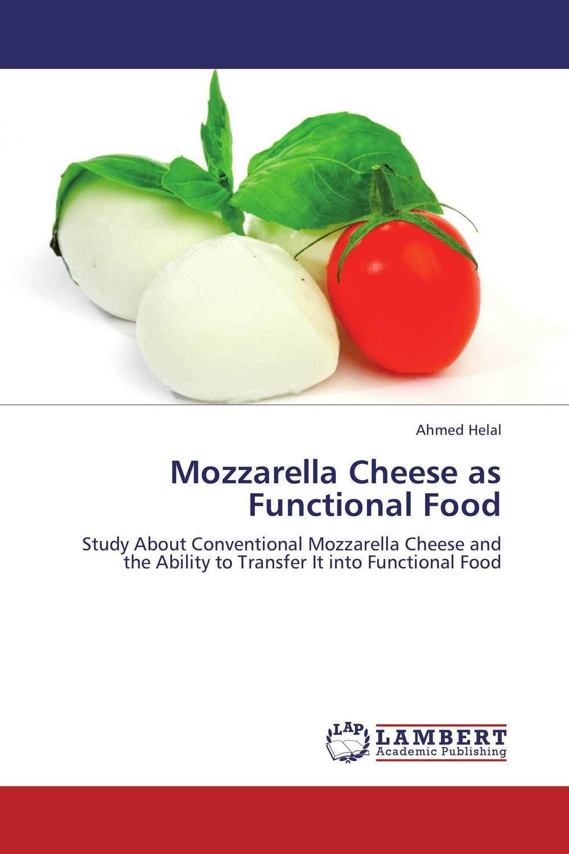 Mozzarella Cheese as Functional Food