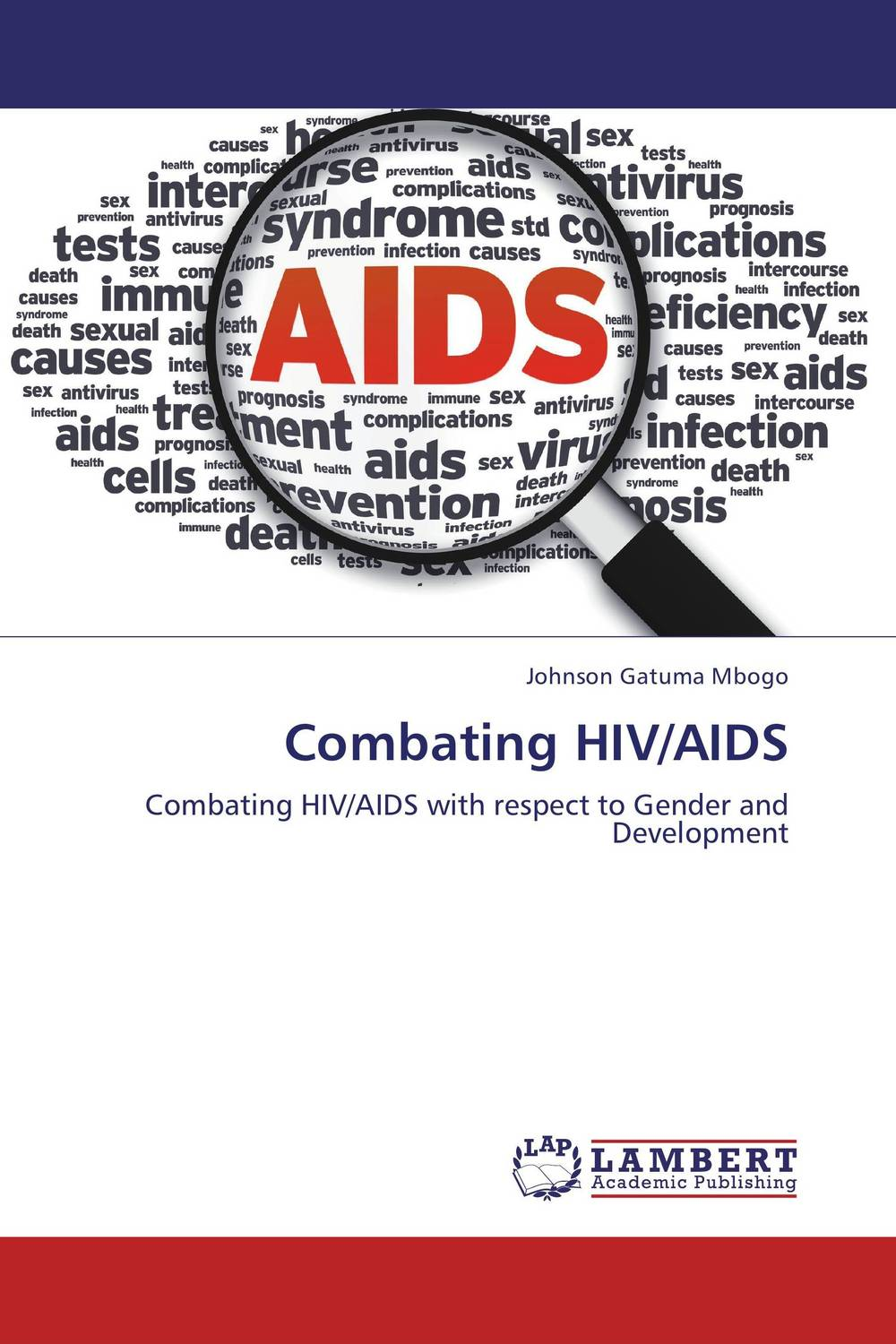 Combating HIV/AIDS chidozie mbada and yewande ogunmoyole exercise capacity and health related quality of life in hiv aids