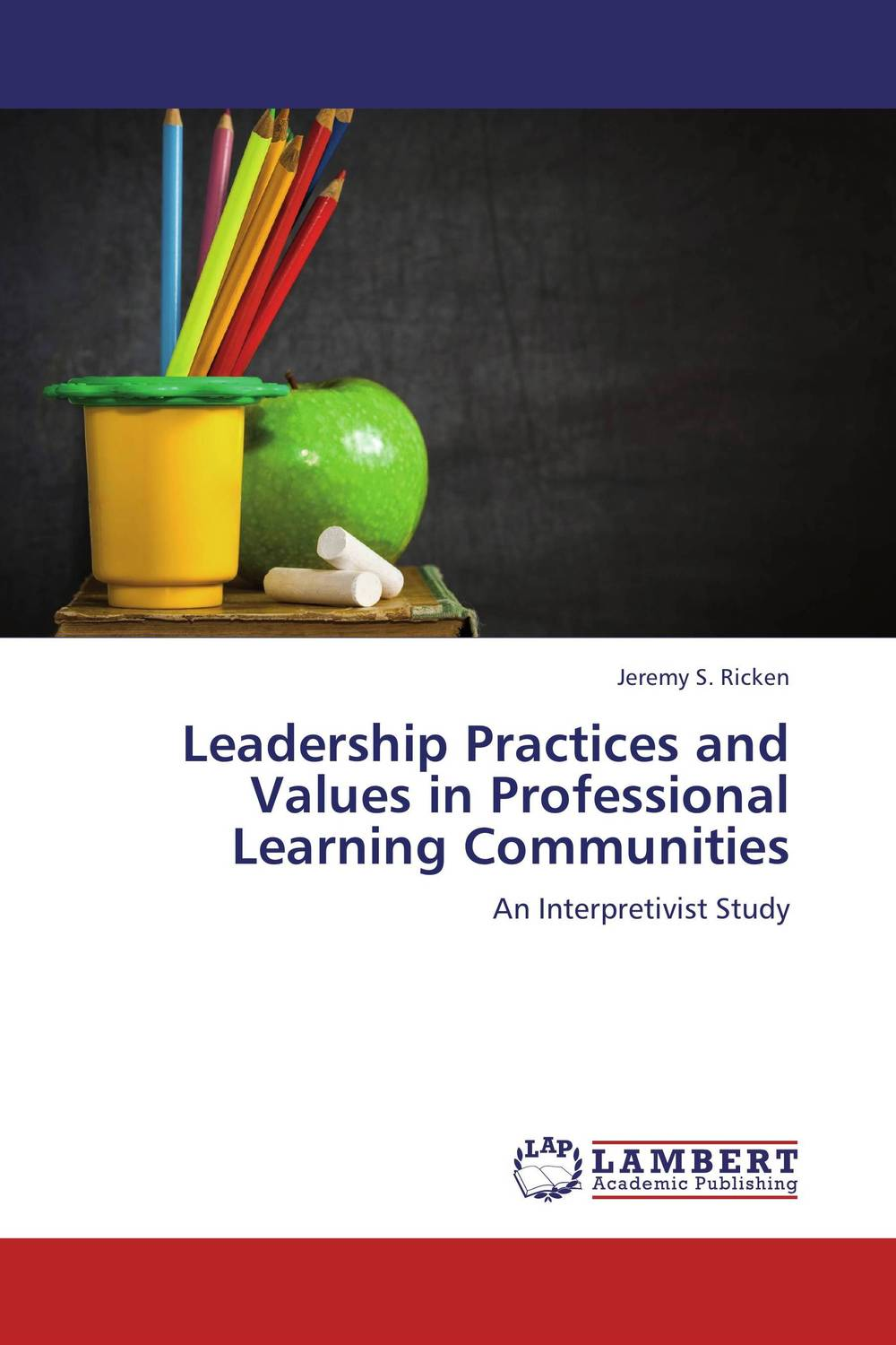 Leadership Practices and Values in Professional Learning Communities teachers as team leaders in a professional learning community