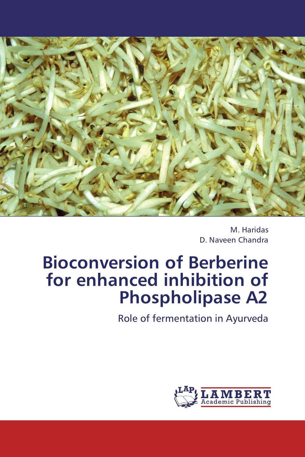 Bioconversion of Berberine for enhanced inhibition of Phospholipase A2 adding value to the citrus pulp by enzyme biotechnology production