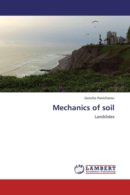 Mechanics of soil
