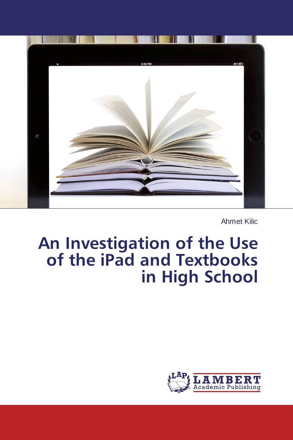 An Investigation of the Use of the iPad and Textbooks in High School driven to distraction