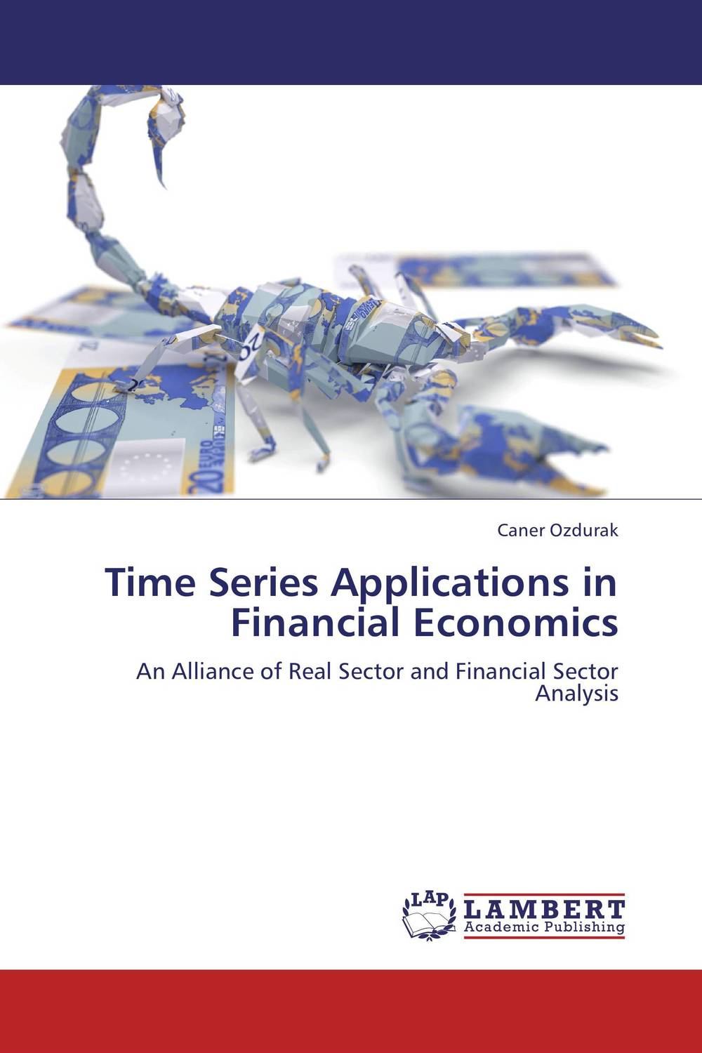 Time Series Applications in Financial Economics different ways to organize the processes of financial administration