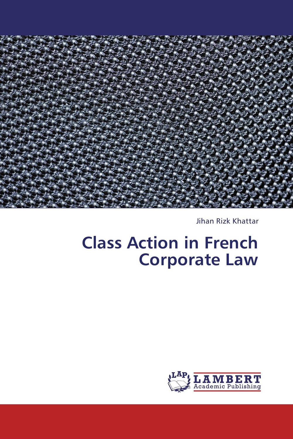 Class Action in French Corporate Law corporate governance and firm value
