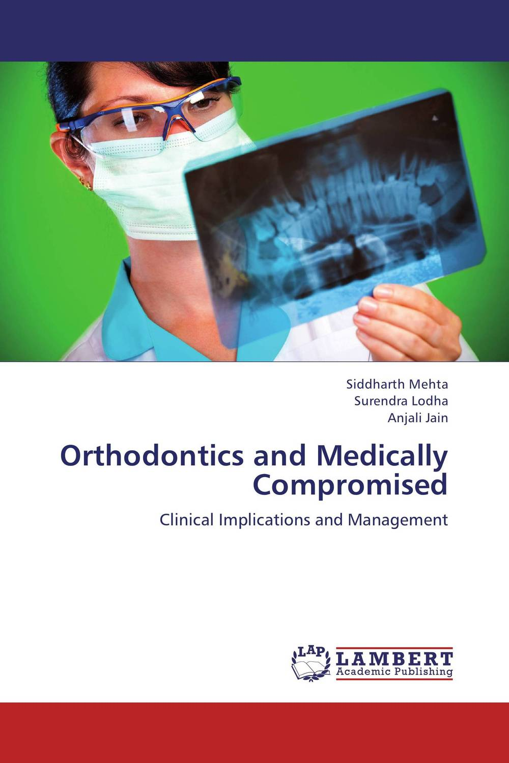 Orthodontics and Medically Compromised causes and management of psychiatric patients aggression