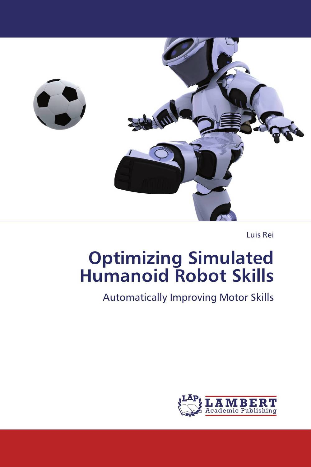 Optimizing Simulated Humanoid Robot Skills new 17 degrees of freedom humanoid biped robot teaching and research biped robot platform model no electronic control system