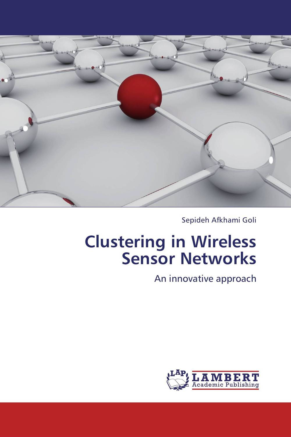 Clustering in Wireless Sensor Networks clustering information entities based on statistical methods
