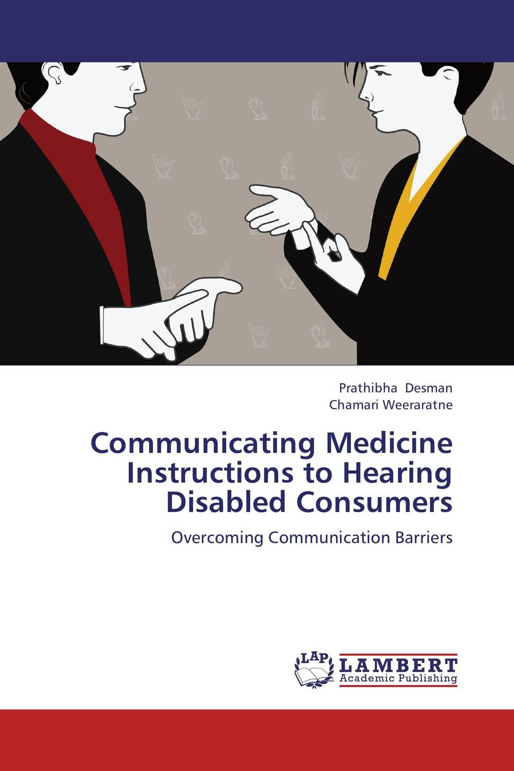 Communicating Medicine Instructions to Hearing Disabled Consumers