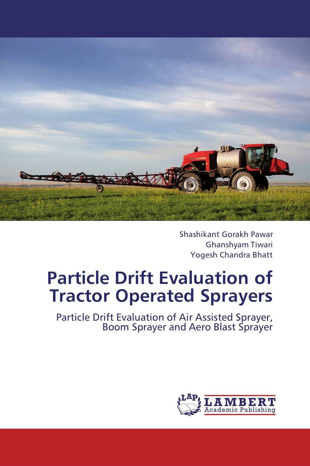 Particle Drift Evaluation of Tractor Operated Sprayers md rabiul islam s m ibrahim sumon and farhana lipi phytochemical evaluation of leaves of cymbopogan citratus