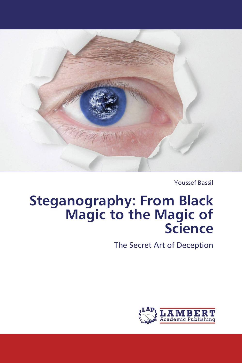 где купить Steganography: From Black Magic to the Magic of Science по лучшей цене