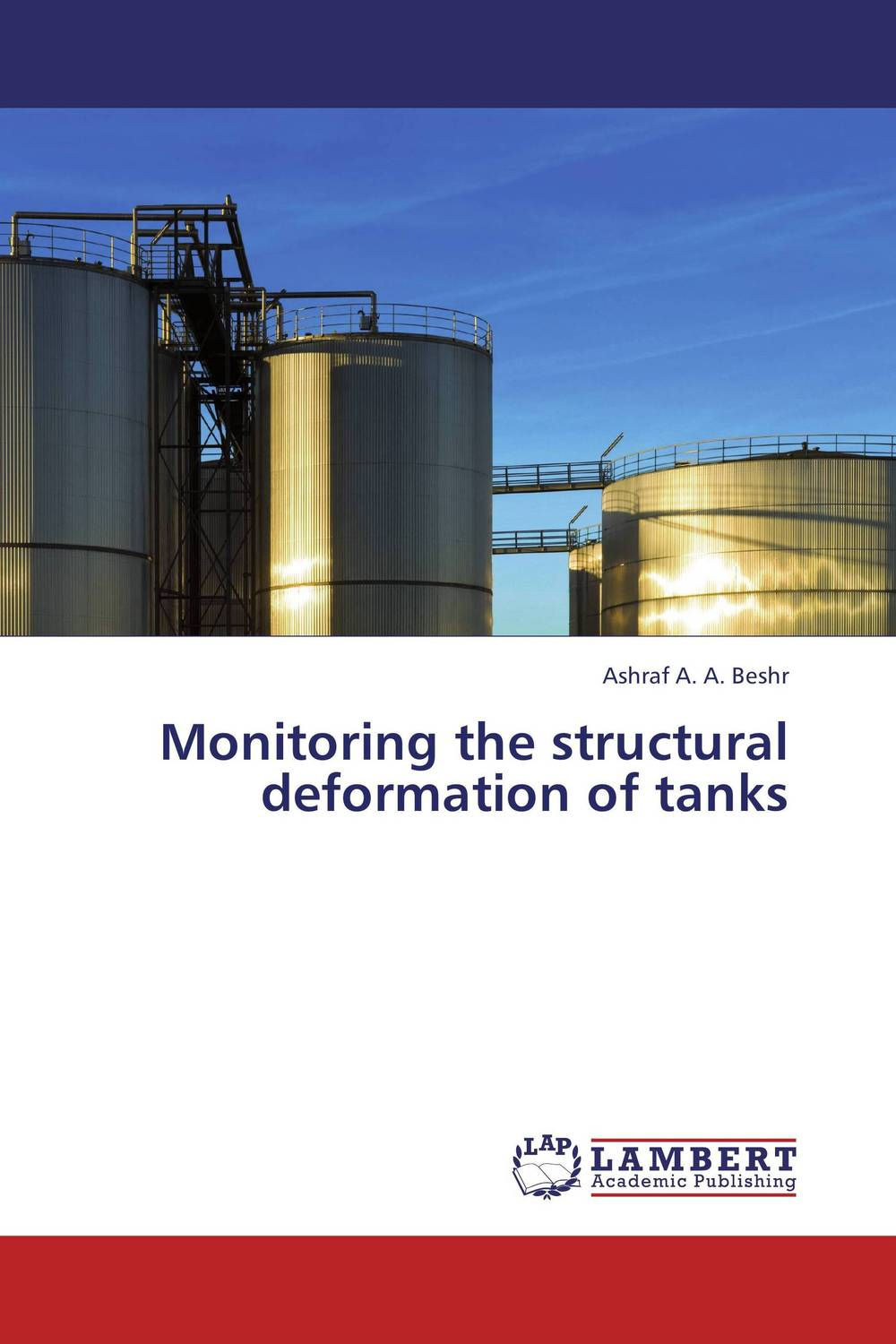 Monitoring the structural deformation of tanks