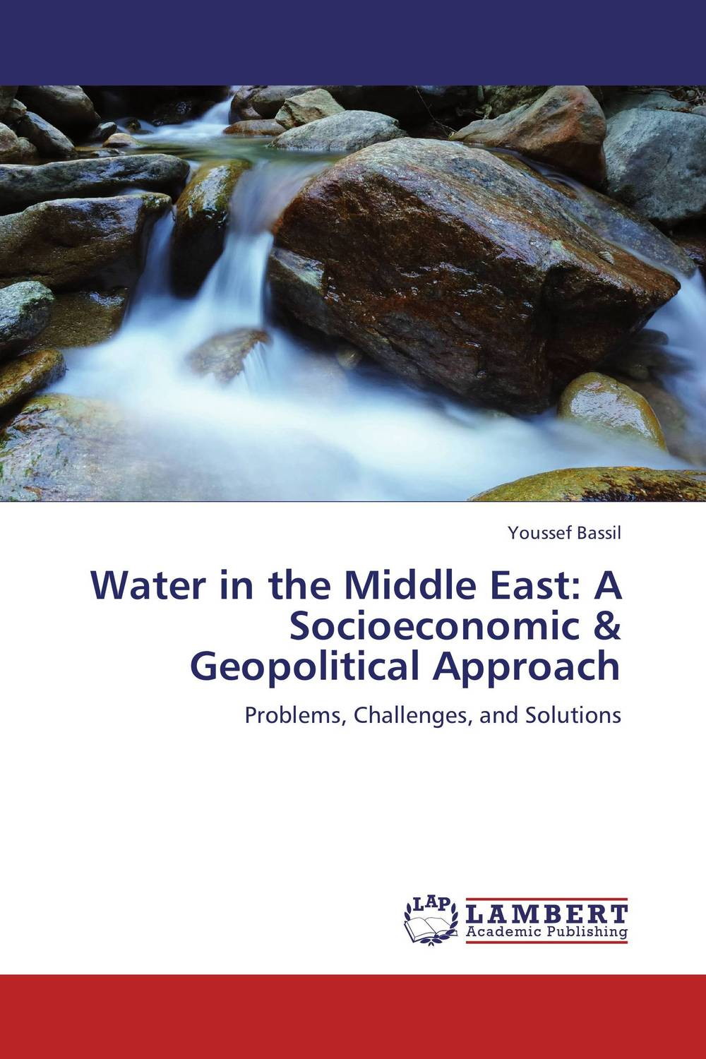 Water in the Middle East: A Socioeconomic & Geopolitical Approach marc lane j the mission driven venture business solutions to the world s most vexing social problems