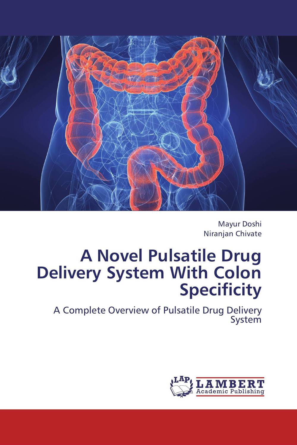 A Novel Pulsatile Drug Delivery System With Colon Specificity deepika singh and amita verma floating drug delivery system a novel technology