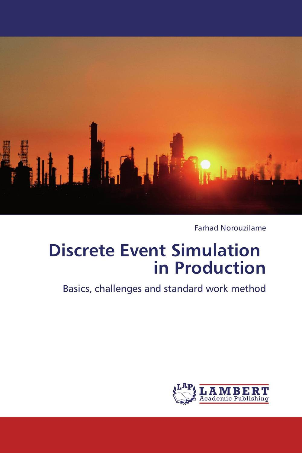 Discrete Event Simulation   in Production a discrete framework for cooperative multirobot surveillance