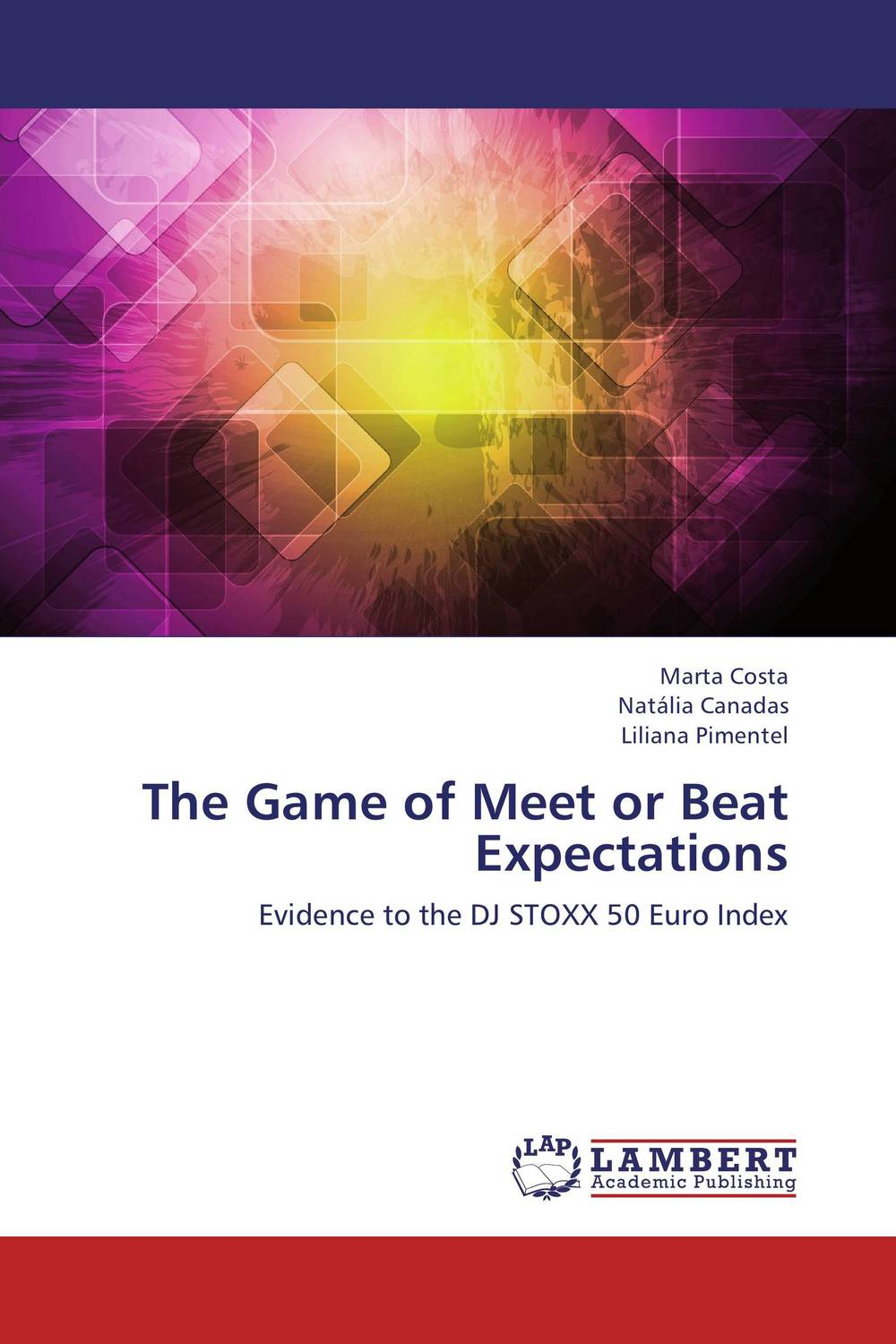 The Game of Meet or Beat Expectations carlos alberto palomino lazo and aimee r kanyankogote extraction of market expectations from option prices