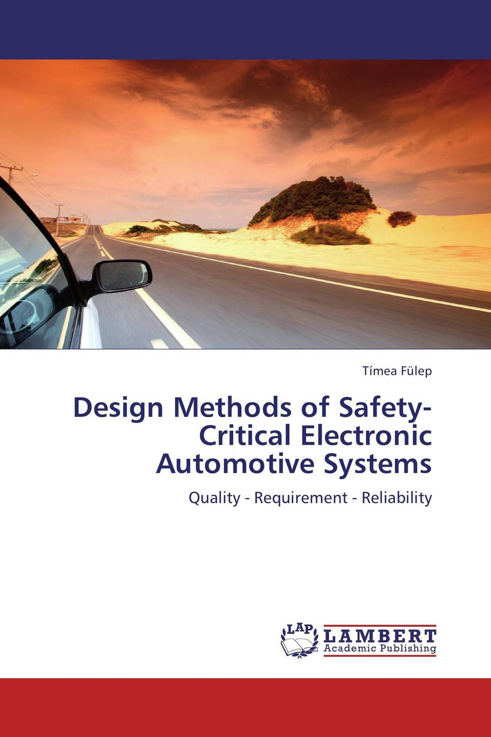 Design Methods of Safety-Critical Electronic Automotive Systems belousov a security features of banknotes and other documents methods of authentication manual денежные билеты бланки ценных бумаг и документов