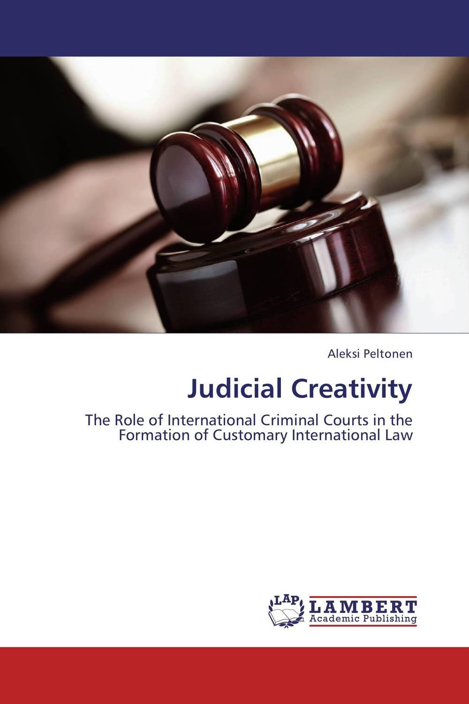 Judicial Creativity criminal law