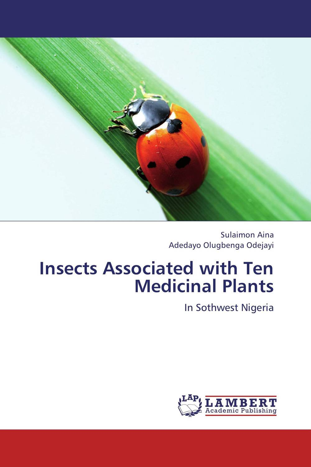 Insects Associated with Ten Medicinal Plants seeing things as they are