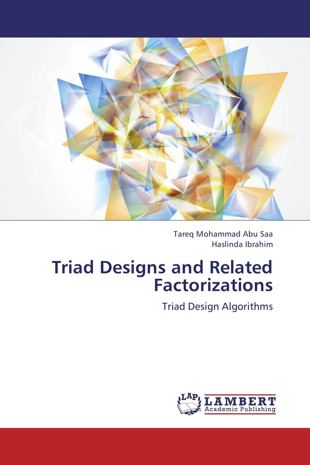 Triad Designs and Related Factorizations triad designs and related factorizations