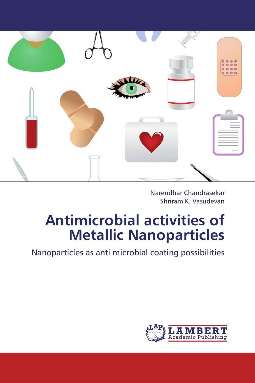 Zakazat.ru: Antimicrobial activities of Metallic Nanoparticles