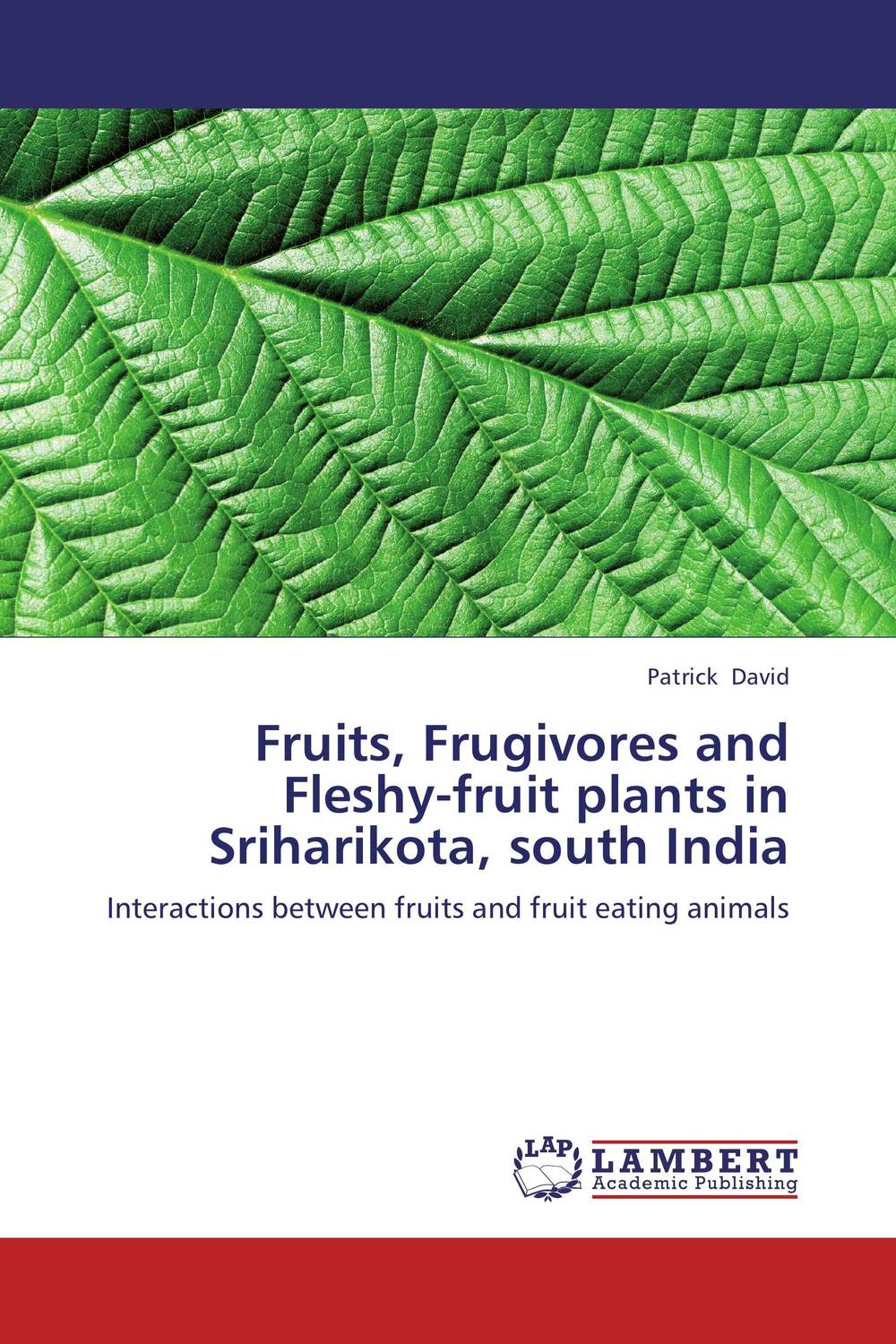 Fruits, Frugivores and Fleshy-fruit plants in Sriharikota, south India fruit quality traits in apple