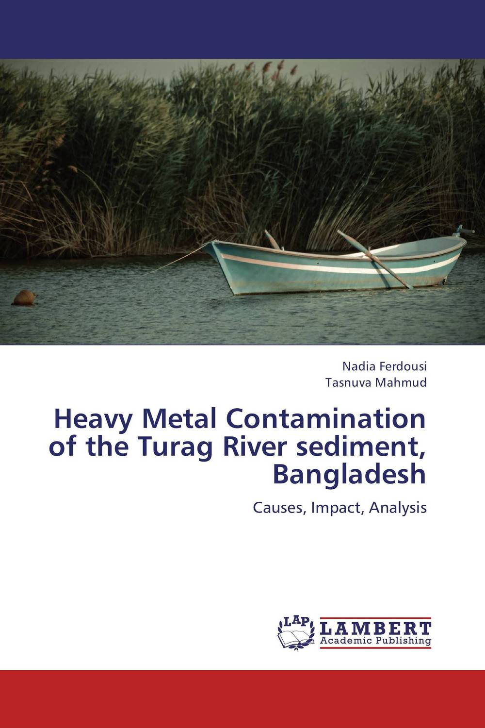 Heavy Metal Contamination of the Turag River sediment, Bangladesh cd pain of salvation in the passing light of day