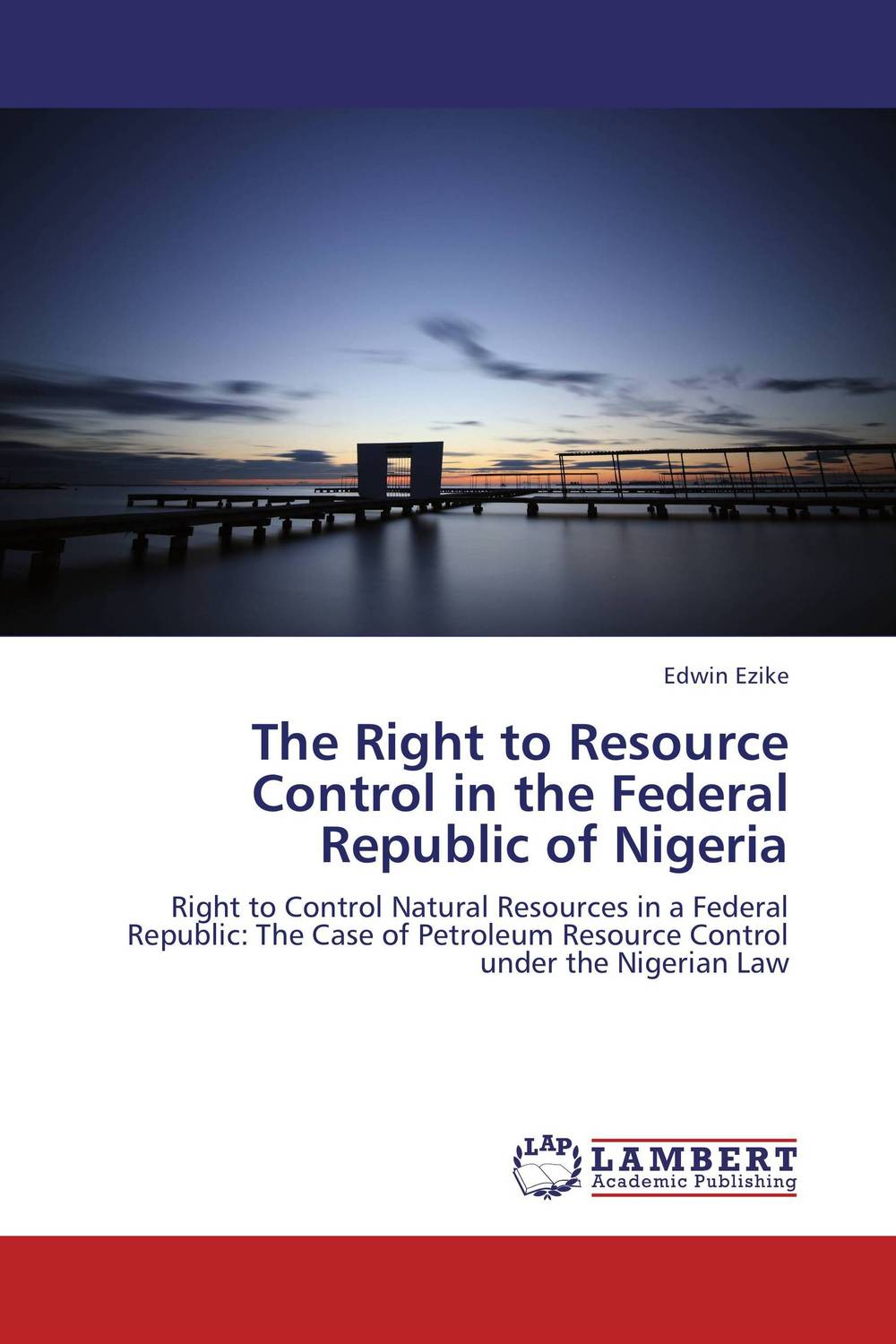 купить The Right to Resource Control in the Federal Republic of Nigeria недорого