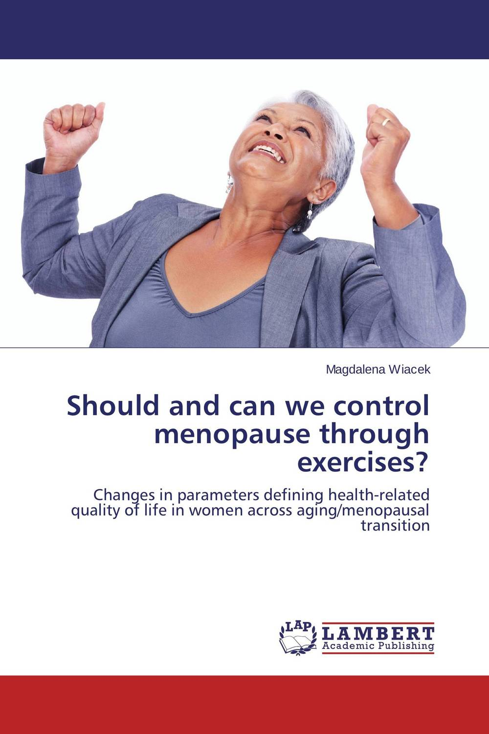 Should and can we control menopause through exercises? midlife madness or menopause