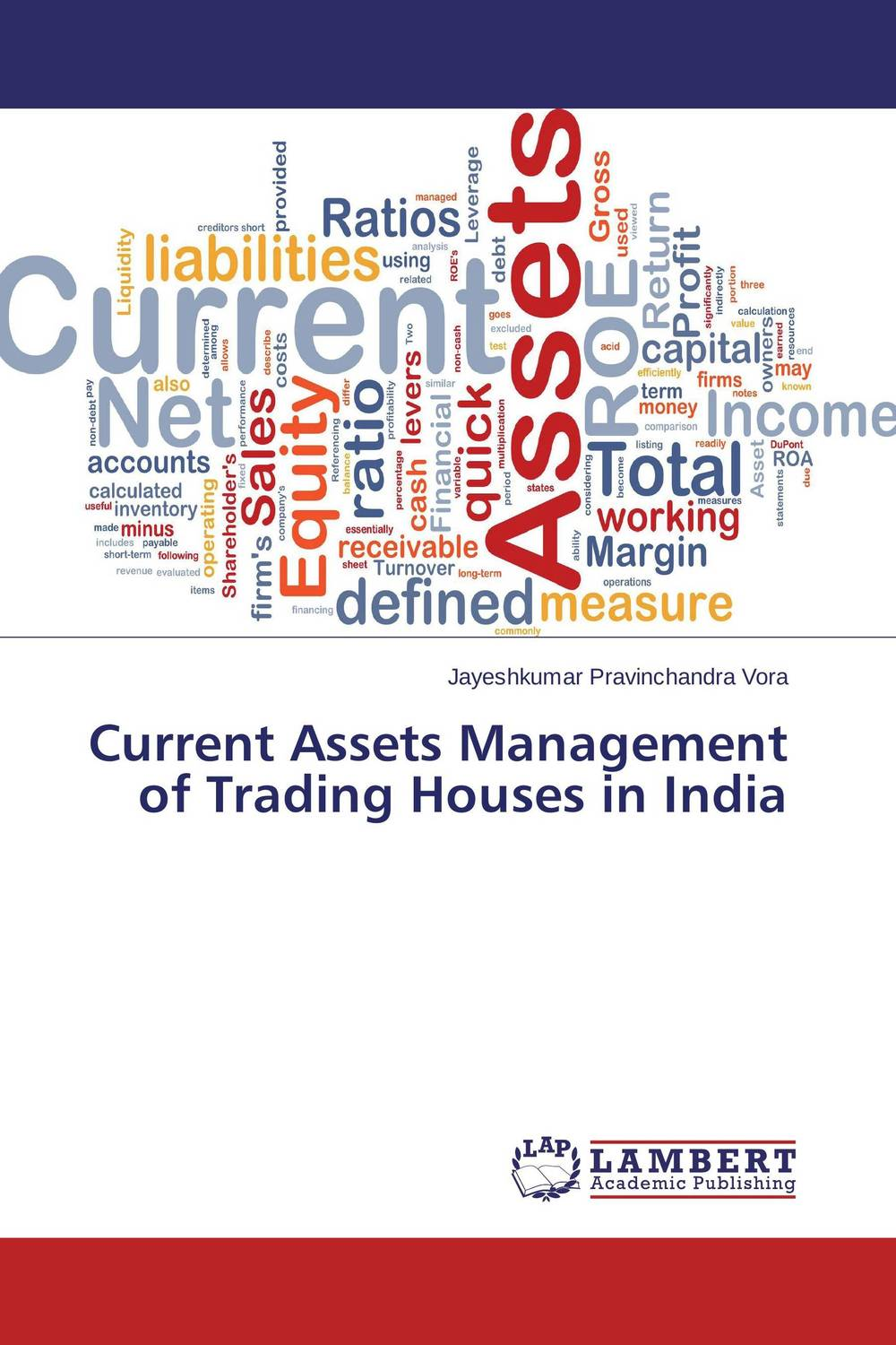 Current Assets Management of Trading Houses in India