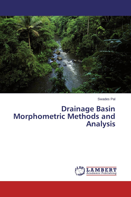 Drainage Basin Morphometric Methods and Analysis