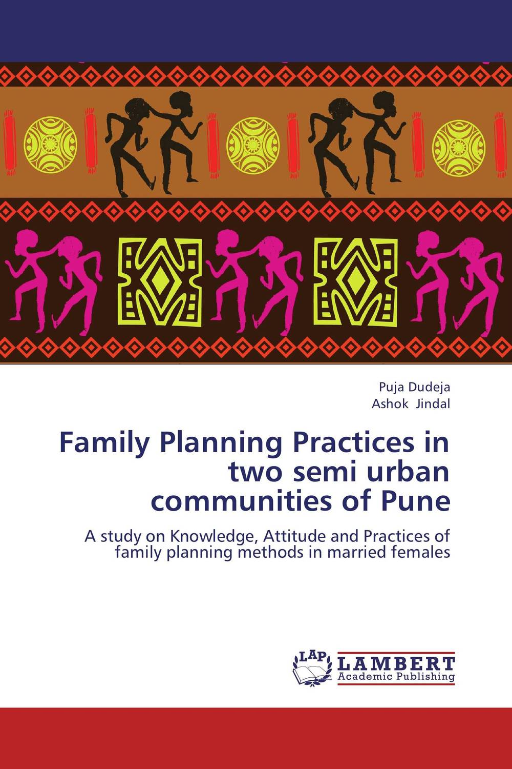 Family Planning Practices in two semi urban communities of Pune family planning practices in two semi